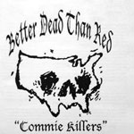 better_dead_than_red_-_commie_killers.jpg