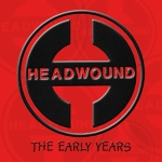 headwound_-_the_early_years.jpg
