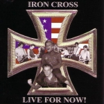 iron_cross_-_live_for_now.jpg