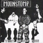 moonstomp_-_they_never_see.jpg