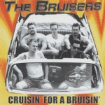 the_bruisers_-_cruisin_for_a_bruisin.jpg