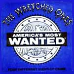 the_wretched_ones_-_americas_most_wanted2.jpg