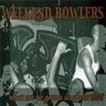weekend_bowlers_-_what_are_we_gonna_do.jpg